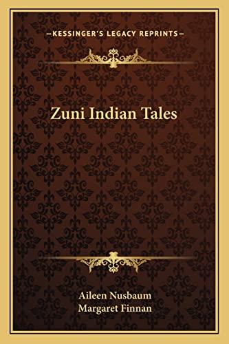 9781163136249: Zuni Indian Tales
