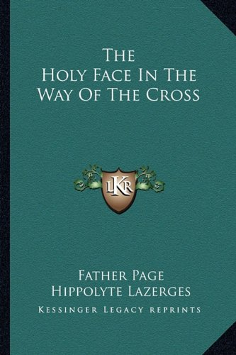 9781163136355: The Holy Face In The Way Of The Cross