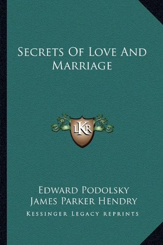 9781163136454: Secrets Of Love And Marriage