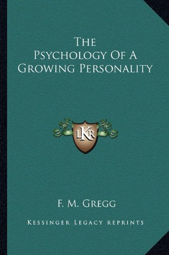 9781163139011: The Psychology Of A Growing Personality