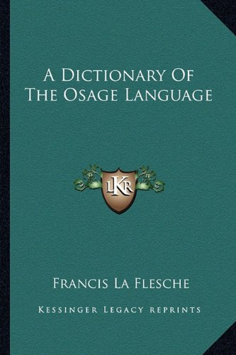 9781163139295: A Dictionary Of The Osage Language