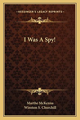 I Was A Spy!: McKenna, Marthe