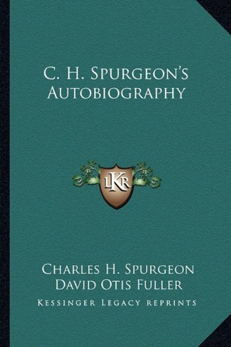 9781163140390: C. H. Spurgeon's Autobiography