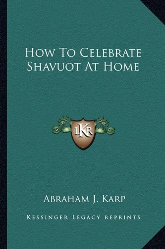 9781163140901: How To Celebrate Shavuot At Home