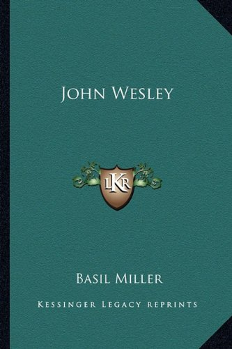 9781163141533: John Wesley