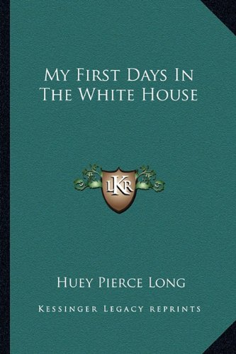 9781163144312: My First Days In The White House