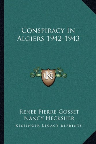 9781163145128: Conspiracy In Algiers 1942-1943