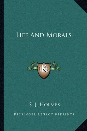 9781163145715: Life And Morals