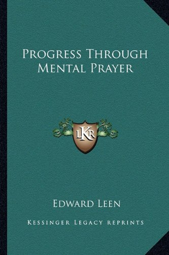 9781163146194: Progress Through Mental Prayer