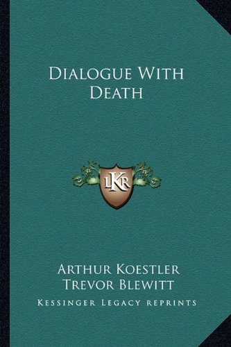 9781163147306: Dialogue with Death