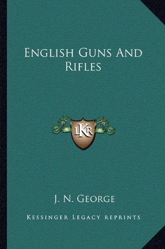 9781163147665: English Guns And Rifles
