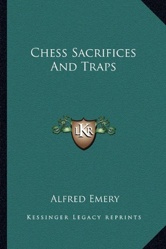 9781163148112: Chess Sacrifices And Traps