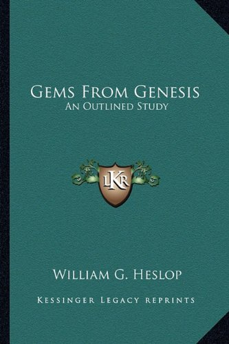 9781163148747: Gems From Genesis: An Outlined Study
