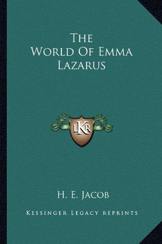 9781163148822: The World Of Emma Lazarus