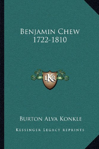 9781163148860: Benjamin Chew 1722-1810