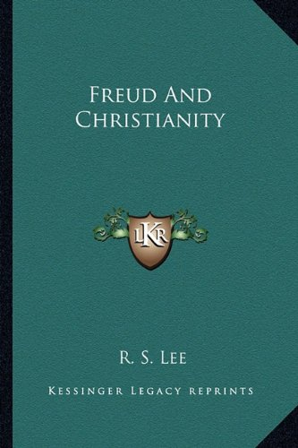 9781163148891: Freud And Christianity