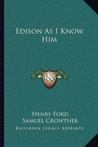 9781163150726: Edison As I Know Him