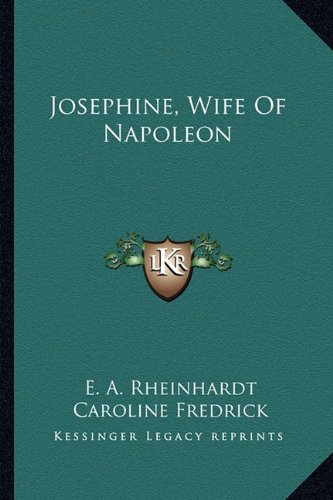 9781163152157: Josephine, Wife Of Napoleon