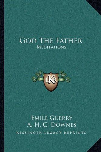 9781163152270: God The Father: Meditations