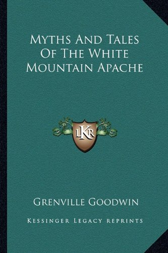 9781163154113: Myths And Tales Of The White Mountain Apache