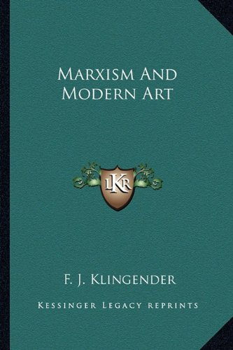 9781163154410: Marxism And Modern Art
