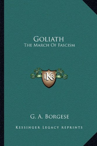 9781163154601: Goliath: The March Of Fascism