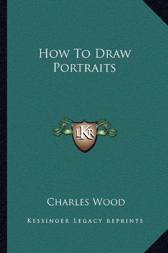 9781163155097: How To Draw Portraits