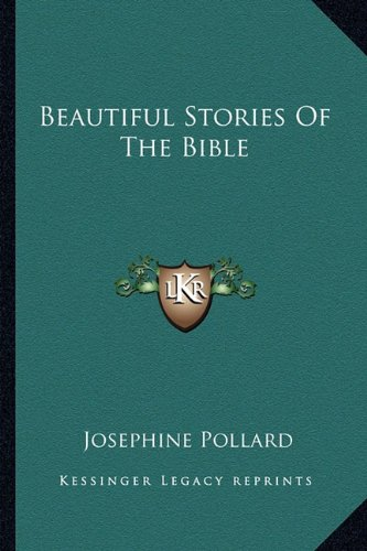 9781163155462: Beautiful Stories Of The Bible