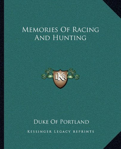 9781163157688: Memories of Racing and Hunting