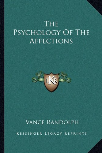 9781163157695: The Psychology of the Affections