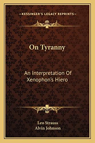 9781163158159: On Tyranny: An Interpretation Of Xenophon's Hiero