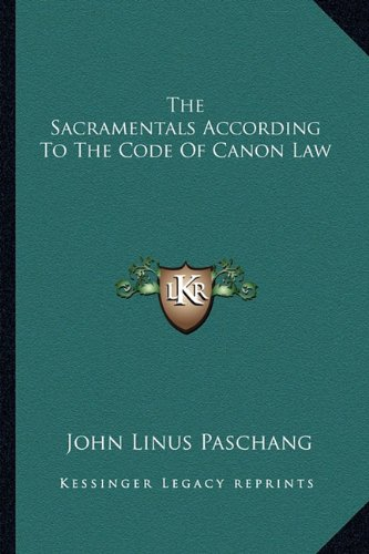 9781163159255: The Sacramentals According To The Code Of Canon Law