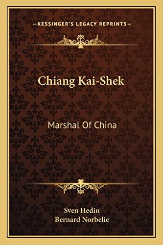 9781163159811: Chiang Kai-Shek: Marshal Of China