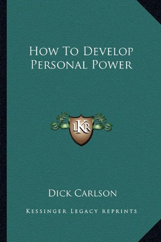 9781163161241: How To Develop Personal Power
