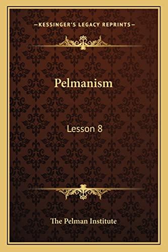 9781163161777: Pelmanism: Lesson 8