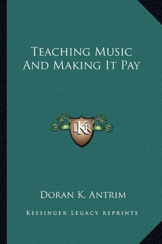 9781163162385: Teaching Music And Making It Pay