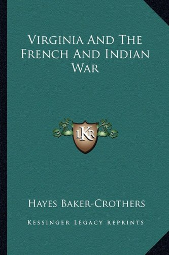 9781163162415: Virginia And The French And Indian War