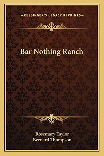 9781163162828: Bar Nothing Ranch