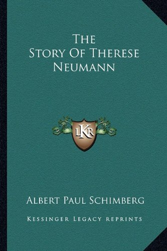 9781163163832: The Story Of Therese Neumann