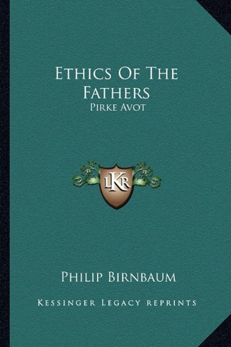 9781163164204: Ethics Of The Fathers: Pirke Avot