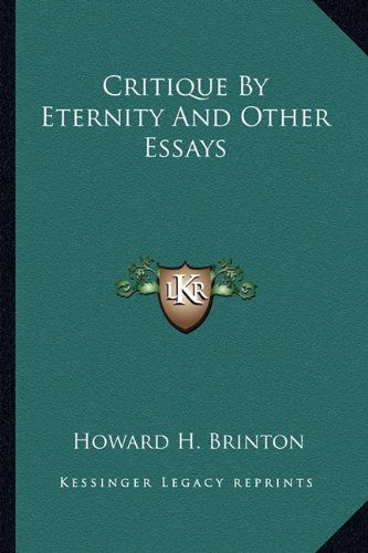 9781163164365: Critique By Eternity And Other Essays