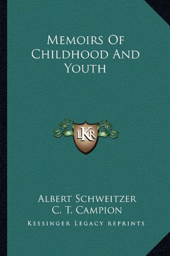 9781163164723: Memoirs Of Childhood And Youth
