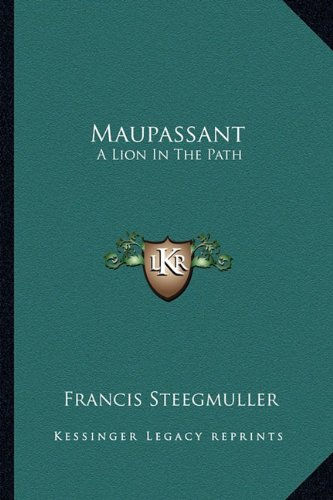 9781163164815: Maupassant: A Lion In The Path