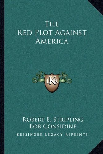 9781163164884: The Red Plot Against America