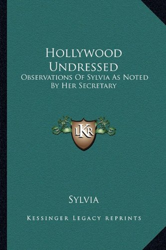 Hollywood Undressed: Observations Of Sylvia As Noted: Sylvia