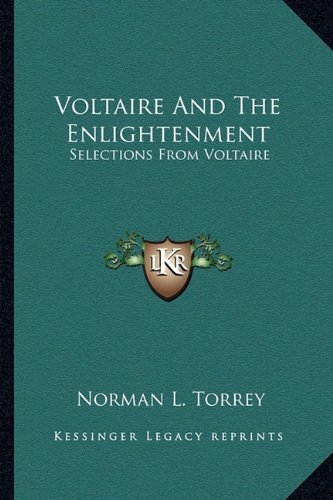 9781163165041: Voltaire And The Enlightenment: Selections From Voltaire