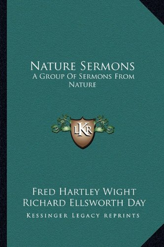 9781163165218: Nature Sermons: A Group Of Sermons From Nature
