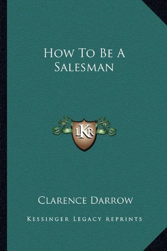 9781163165485: How To Be A Salesman