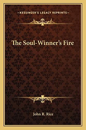 9781163165560: The Soul-Winner's Fire