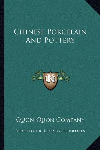 9781163166727: Chinese Porcelain And Pottery